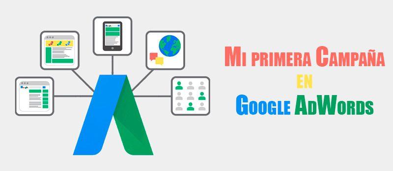 crear primera campaña en google adwords