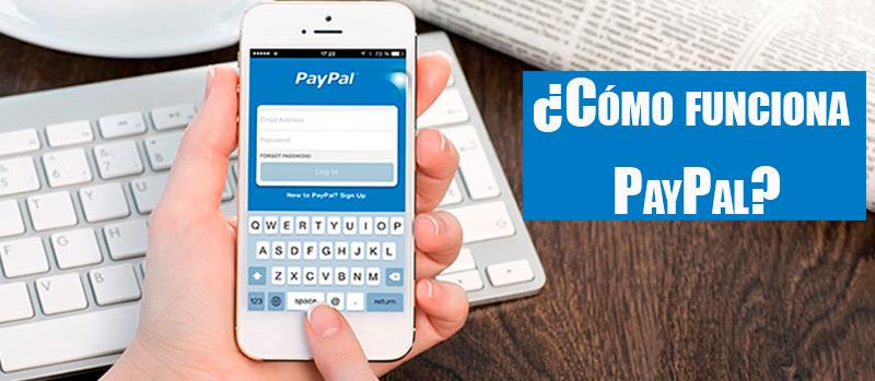 ¿Cómo funciona PayPal? Compra rápido y seguro