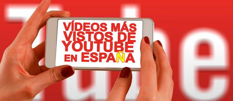 Vídeos de YouTube más vistos de 2016 en España