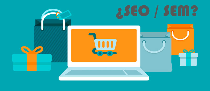¿Qué estrategia de Marketing es mejor para mi e-commerce: SEO o SEM?