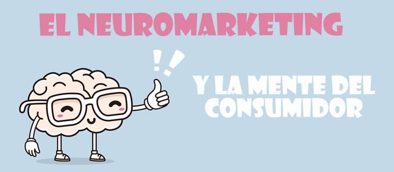 El Neuromarketing y la mente del consumidor